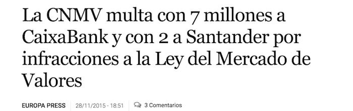 La CNMV multa con 7 millones a CaixaBank y con 2 a Santander